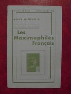 LES MAXIMAPHILES FRANÇAIS : REVUE MENSUELLE N°101 (1955) / ASSOCIATION DES COLLECTIONNEURS DE CARTES MAXIMUM (FRANCAIS) - Filatelie En Postgeschiedenis