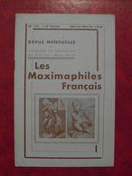 LES MAXIMAPHILES FRANÇAIS : REVUE MENSUELLE N°111 (1956) / ASSOCIATION DES COLLECTIONNEURS DE CARTES MAXIMUM (FRANCAIS) - Filatelie En Postgeschiedenis