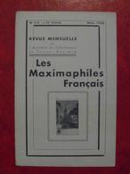 LES MAXIMAPHILES FRANÇAIS : REVUE MENSUELLE N°112 (1956) / ASSOCIATION DES COLLECTIONNEURS DE CARTES MAXIMUM (FRANCAIS) - Filatelie En Postgeschiedenis