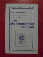 LES MAXIMAPHILES FRANÇAIS : REVUE MENSUELLE N°114 (1956) / ASSOCIATION DES COLLECTIONNEURS DE CARTES MAXIMUM (FRANCAIS) - Filatelie En Postgeschiedenis