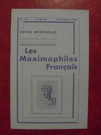 LES MAXIMAPHILES FRANÇAIS : REVUE MENSUELLE N°116 (1956) / ASSOCIATION DES COLLECTIONNEURS DE CARTES MAXIMUM (FRANCAIS) - Filatelie En Postgeschiedenis