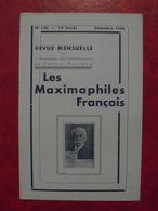 LES MAXIMAPHILES FRANÇAIS : REVUE MENSUELLE N°120 (1956) / ASSOCIATION DES COLLECTIONNEURS DE CARTES MAXIMUM (FRANCAIS) - Filatelie En Postgeschiedenis