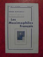 LES MAXIMAPHILES FRANÇAIS : REVUE MENSUELLE N°123 (1957) / ASSOCIATION DES COLLECTIONNEURS DE CARTES MAXIMUM (FRANCAIS) - Filatelie En Postgeschiedenis