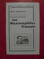 LES MAXIMAPHILES FRANÇAIS : REVUE MENSUELLE N°128 (1957) / ASSOCIATION DES COLLECTIONNEURS DE CARTES MAXIMUM (FRANCAIS) - Filatelie En Postgeschiedenis