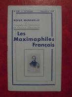 LES MAXIMAPHILES FRANÇAIS : REVUE MENSUELLE N°130 (1957) / ASSOCIATION DES COLLECTIONNEURS DE CARTES MAXIMUM (FRANCAIS) - Filatelie En Postgeschiedenis