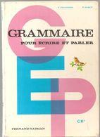 Scolaire Grammaire Pour écrire Et Parler Pour CE1 Par DELPIERRE & FURCY Des Editions Fernand Nathan De 1975 - 6-12 Years Old
