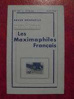 LES MAXIMAPHILES FRANÇAIS : REVUE MENSUELLE N°133 (1958) / ASSOCIATION DES COLLECTIONNEURS DE CARTES MAXIMUM (FRANCAIS) - Filatelie En Postgeschiedenis