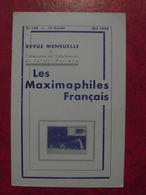 LES MAXIMAPHILES FRANÇAIS : REVUE MENSUELLE N°134 (1958) / ASSOCIATION DES COLLECTIONNEURS DE CARTES MAXIMUM (FRANCAIS) - Filatelie En Postgeschiedenis