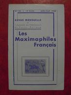 LES MAXIMAPHILES FRANÇAIS : REVUE MENSUELLE N°136 (1958) / ASSOCIATION DES COLLECTIONNEURS DE CARTES MAXIMUM (FRANCAIS) - Filatelie En Postgeschiedenis