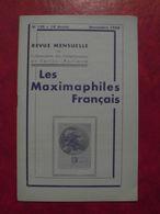 LES MAXIMAPHILES FRANÇAIS : REVUE MENSUELLE N°138 (1958) / ASSOCIATION DES COLLECTIONNEURS DE CARTES MAXIMUM (FRANCAIS) - Filatelie En Postgeschiedenis