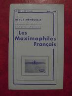 LES MAXIMAPHILES FRANÇAIS : REVUE MENSUELLE N°144 (1959) / ASSOCIATION DES COLLECTIONNEURS DE CARTES MAXIMUM (FRANCAIS) - Filatelie En Postgeschiedenis