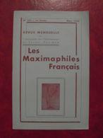 LES MAXIMAPHILES FRANÇAIS : REVUE MENSUELLE N°152 (1960) / ASSOCIATION DES COLLECTIONNEURS DE CARTES MAXIMUM (FRANCAIS) - Filatelie En Postgeschiedenis