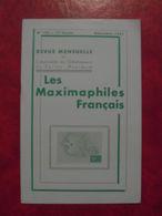 LES MAXIMAPHILES FRANÇAIS : REVUE MENSUELLE N°170 (1961) / ASSOCIATION DES COLLECTIONNEURS DE CARTES MAXIMUM (FRANCAIS) - Filatelie En Postgeschiedenis