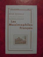 LES MAXIMAPHILES FRANÇAIS : REVUE MENSUELLE N°174 (1962) / ASSOCIATION DES COLLECTIONNEURS DE CARTES MAXIMUM (FRANCAIS) - Filatelie En Postgeschiedenis