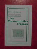LES MAXIMAPHILES FRANÇAIS : REVUE MENSUELLE N°175 (1962) / ASSOCIATION DES COLLECTIONNEURS DE CARTES MAXIMUM (FRANCAIS) - Filatelie En Postgeschiedenis