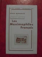 LES MAXIMAPHILES FRANÇAIS : REVUE MENSUELLE N°177 (1962) / ASSOCIATION DES COLLECTIONNEURS DE CARTES MAXIMUM (FRANCAIS) - Filatelie En Postgeschiedenis