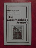 LES MAXIMAPHILES FRANÇAIS : REVUE MENSUELLE N°300 (1974) / ASSOCIATION DES COLLECTIONNEURS DE CARTES MAXIMUM (FRANCAIS) - Filatelie En Postgeschiedenis