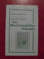 LES MAXIMAPHILES FRANÇAIS : REVUE MENSUELLE N°301 (1975) / ASSOCIATION DES COLLECTIONNEURS DE CARTES MAXIMUM (FRANCAIS) - Filatelie En Postgeschiedenis