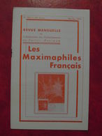 LES MAXIMAPHILES FRANÇAIS : REVUE MENSUELLE N°303 (1975) / ASSOCIATION DES COLLECTIONNEURS DE CARTES MAXIMUM (FRANCAIS) - Filatelie En Postgeschiedenis