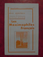 LES MAXIMAPHILES FRANÇAIS : REVUE MENSUELLE N°307 (1976) / ASSOCIATION DES COLLECTIONNEURS DE CARTES MAXIMUM (FRANCAIS) - Filatelie En Postgeschiedenis