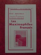 LES MAXIMAPHILES FRANÇAIS : REVUE MENSUELLE 316 317 1977) / ASSOCIATION DES COLLECTIONNEURS DE CARTES MAXIMUM (FRANCAIS) - Filatelie En Postgeschiedenis