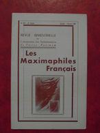 LES MAXIMAPHILES FRANÇAIS : REVUE MENSUELLE N°337 (1981) / ASSOCIATION DES COLLECTIONNEURS DE CARTES MAXIMUM (FRANCAIS) - Filatelie En Postgeschiedenis