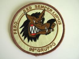 98° GRUPPO FERO...SED SEMPER LUPUS  TOPPA O PATCH AERONAUTICA MILITARE ITALIANA    PATCHES - Patches
