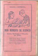 Scolaire Sciences Mon Mémento De Sciences Par J. Anscombre Pour Fin D'études Primaires Des Editions MDI Des Années 1950 - 6-12 Years Old