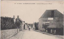 Sarthe : LA  CHAPELLE  ST  AUBIN : Le  Haut Du  Bourg  Vers La  Milesse - Andere Gemeenten