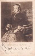 LA REINA MARIA DE INGLATERRA, MORO. HAUSER Y MENET.-CIRCULEE TO URUGUAY-TBE-BLEUP - Pittura & Quadri