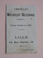 Chocolat WATRELOT - DELESPAUL  Rue Royale 10 - LILLE ( Musée Du Louvre L'Etude ) ( Voir Photo ) ! - Chocolate
