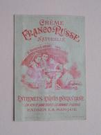 Crême FRANCO-RUSSE Naturelle ( O. Drouet Et A. Derhet Paris - Voir Photo ) ! - Cromos
