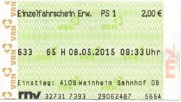 BRD Weinheim 2015 Einzelfahrschein Weinheim Bahnhof RNV Verkehrsverbund Rhein-Neckar - U-Bahn