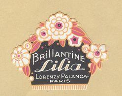 Etiquette Parfum Brillantine Lilia Lorenzy-Palanca PARIS Format : 4,3 Cm X 5,5 Cm En Superbe.Etat - Labels