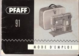 Pfaff 91-Naaimachine Machine à Coudre-Mode D'emploi / 44p / Format A5-+/-1960 (sixties) - Tools