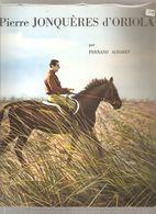 Equitation Pierre Jonquères D'Oriola Par Fernand Albaret De La Librairie Des Champs Elysées De 1965. - Equitation