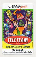 Telecom - Scheda Chiama Gratis - 2001 - TELETEAM - 20 Minuti Di Conversazione Gratuita - NUOVA - (FDC7577) - [2] Sim Cards, Prepaid & Refills