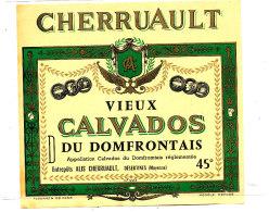 AN 219/ ETIQUETTE   CALVADOS  DU DOMFRONTAIS  ALIS CHERRUAULT  DESERTINES  (MAYENNE) - Labels