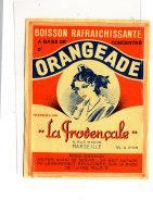 AN 240 / ETIQUETTE       ORANGEADE  LA PROVENCALE MARSEILLE - Labels