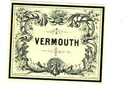 AN 252 / ETIQUETTE     VERMOUTH - Labels