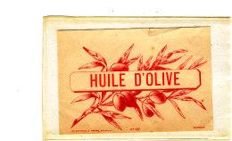 AN 256 / ETIQUETTE     HUILE D'OLIVE - Labels