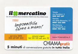 Telecom - Scheda Chiama Gratis - 2001 - IL MERCATINO - 5 Minuti Di Conversazione Gratuita - NUOVA - (FDC7585) - [2] Sim Cards, Prepaid & Refills