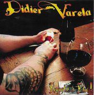 CD Album DIDIER VARELA Remonté à Bloc! Dédicacé - Rock