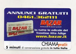 Telecom - Scheda Chiama Gratis - 2001 - BAZAR TRENTO - 5 Minuti Di Conversazione Gratuita - NUOVA - (FDC7589) - [2] Sim Cards, Prepaid & Refills