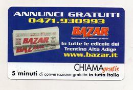 Telecom - Scheda Chiama Gratis - 2001 - BAZAR BOLZANO - 5 Minuti Di Conversazione Gratuita - NUOVA - (FDC7590) - [2] Sim Cards, Prepaid & Refills