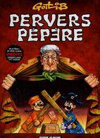 Gotlib Pervers Pépère - Gotlib