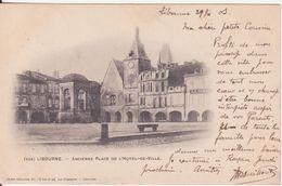 CPA - 558. LIBOURNE - Ancienne Place De L'hôtel De Ville - Libourne