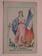 AU PRINTEMPS Rue Saint-Georges 23 NANCY ( Vive La République! Cherchez Carnot, Son Président / Voir Photo ) ! - Publicités