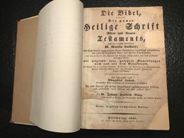 Die Bibel Oder: Die Ganze Heilige Schrift Alten Und Neuen Testaments, Nach Der Deutschen Übersetzung D. Martin Luthers - Livres, BD, Revues