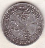 Hong Kong . 10 Cents 1902 . Edward VII. Argent .  KM# 13 - Hong Kong